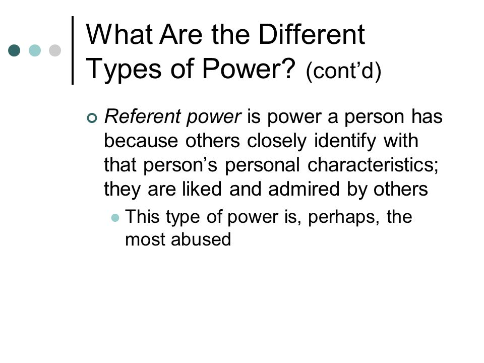 What Are the Different Types of Power (cont'd)