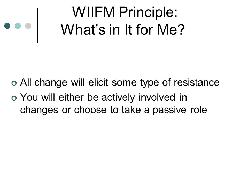 WIIFM Principle: What's in It for Me