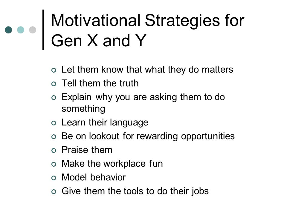 Motivational Strategies for Gen X and Y