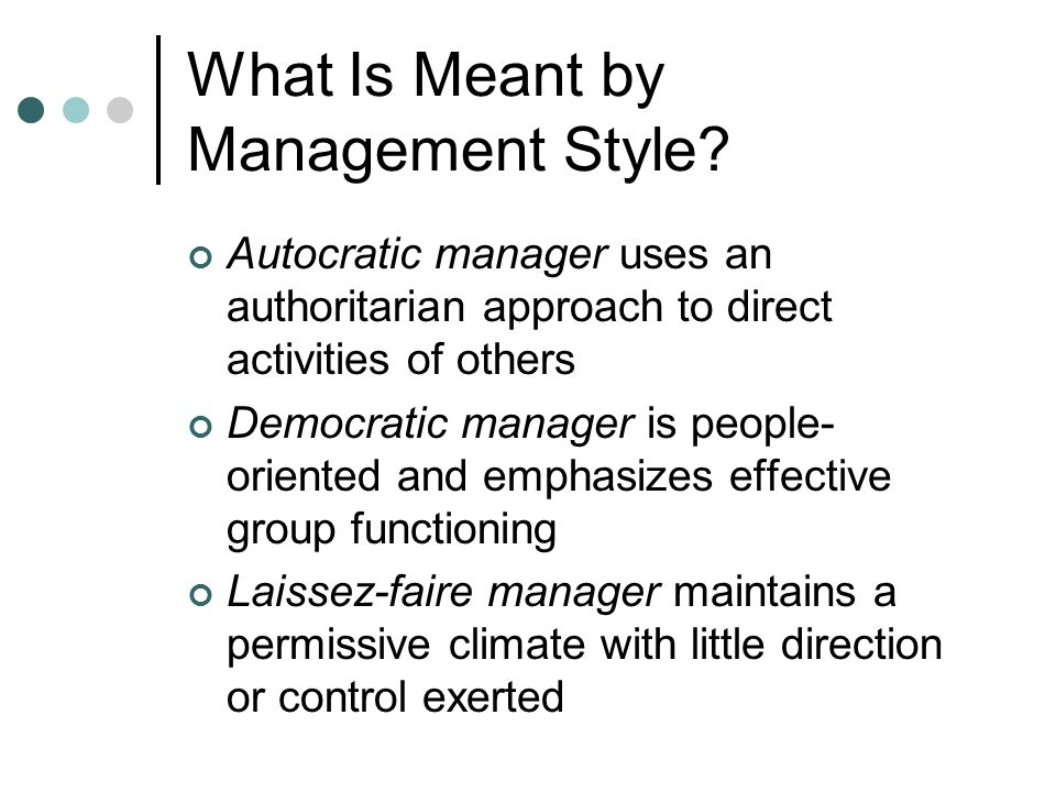What Is Meant by Management Style