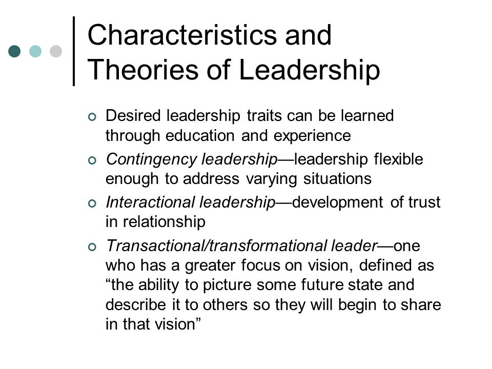 Characteristics and Theories of Leadership