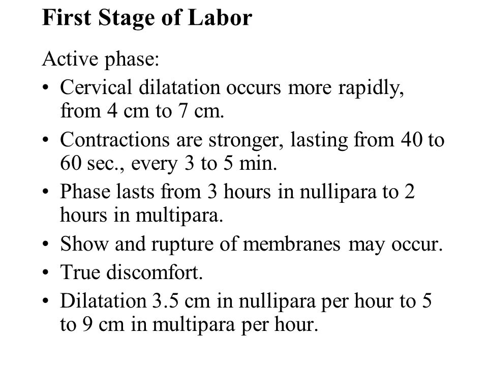 First Stage of Labor Active phase: