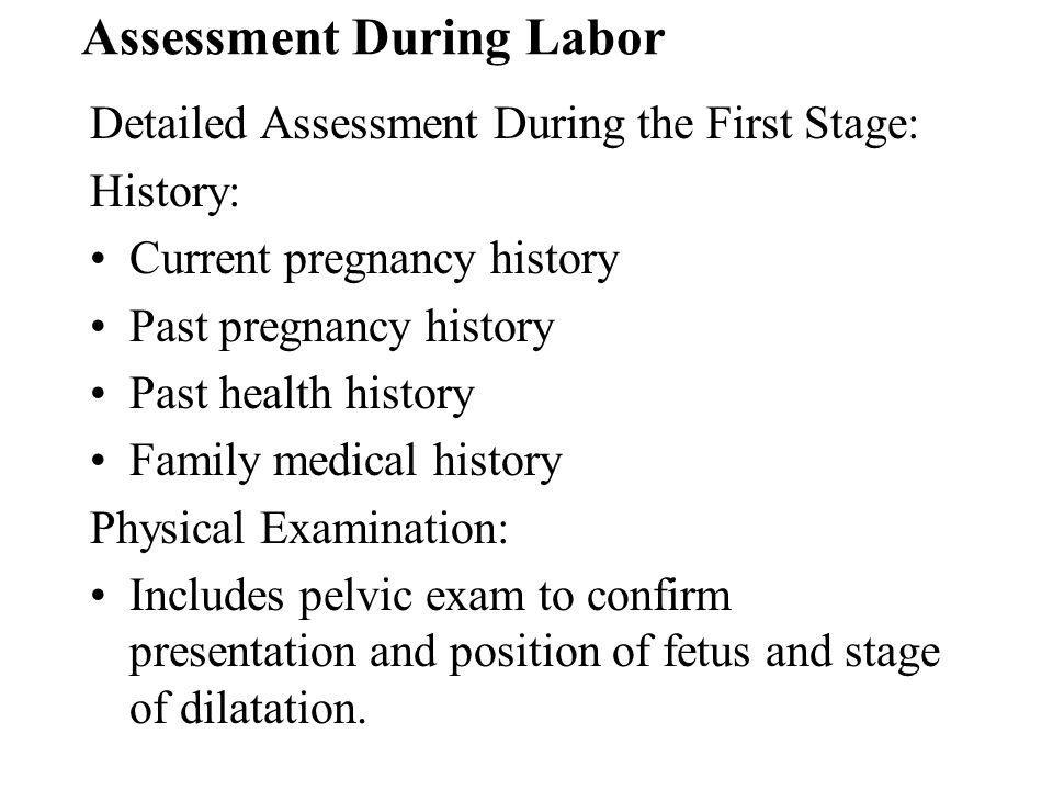 Assessment During Labor