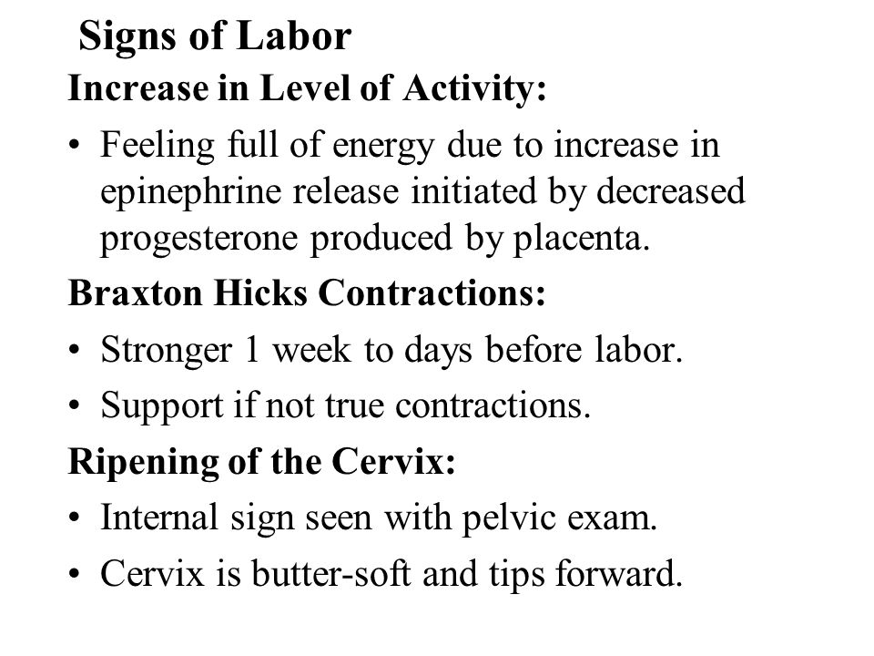 Signs of Labor Increase in Level of Activity: