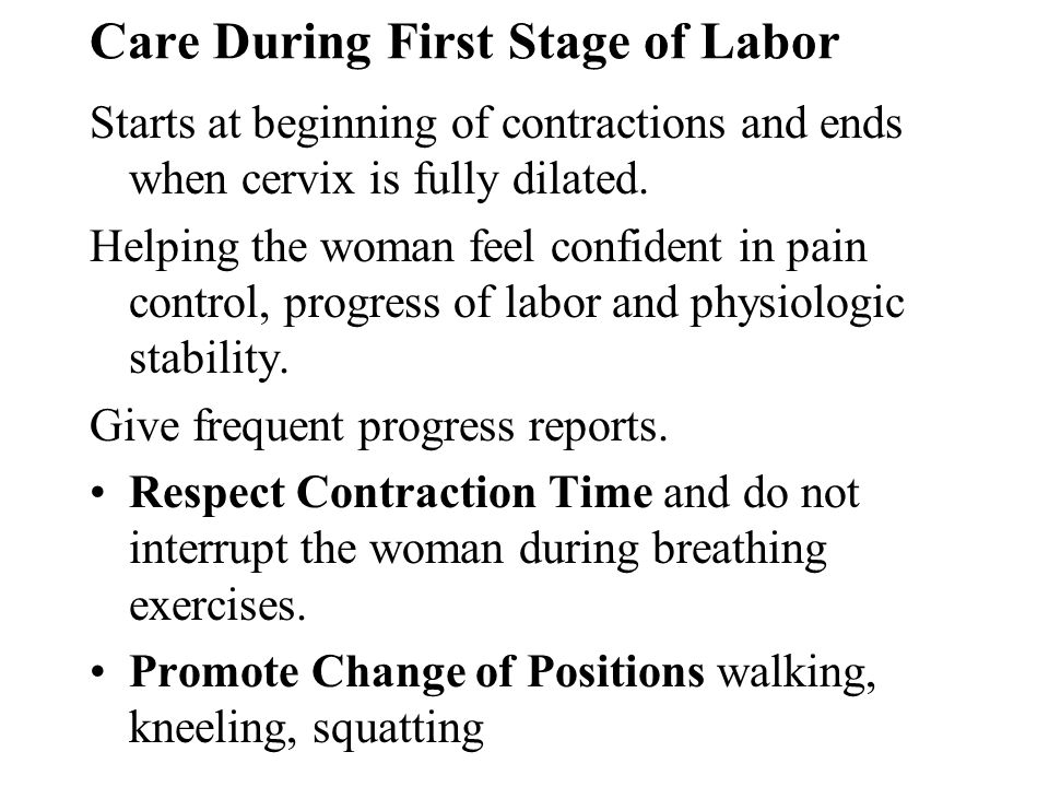 Care During First Stage of Labor