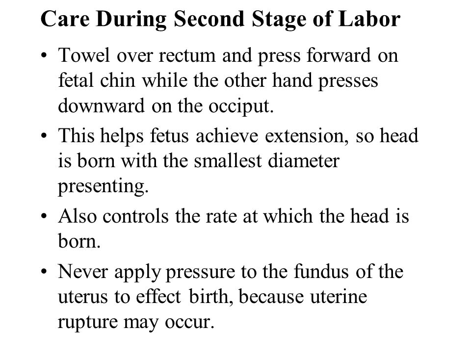 Care During Second Stage of Labor