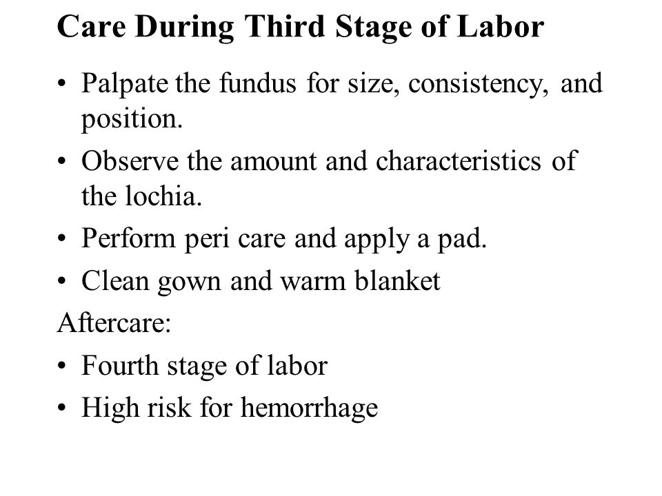 Care During Third Stage of Labor