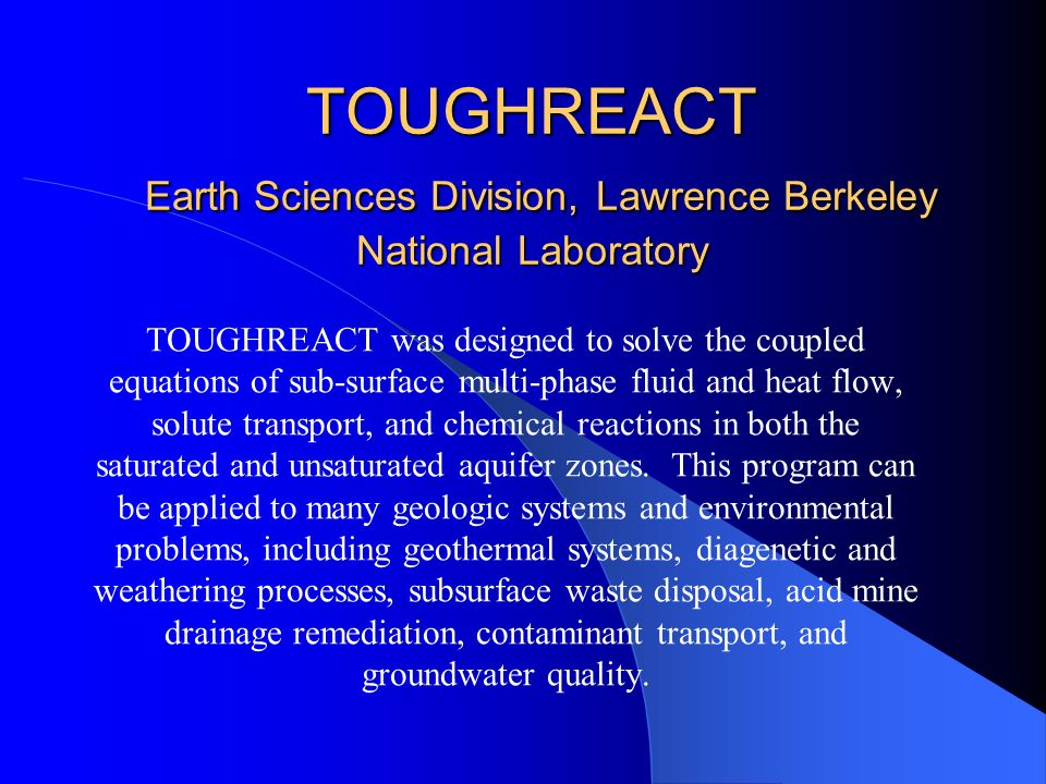 TOUGHREACT Earth Sciences Division, Lawrence Berkeley National Laboratory