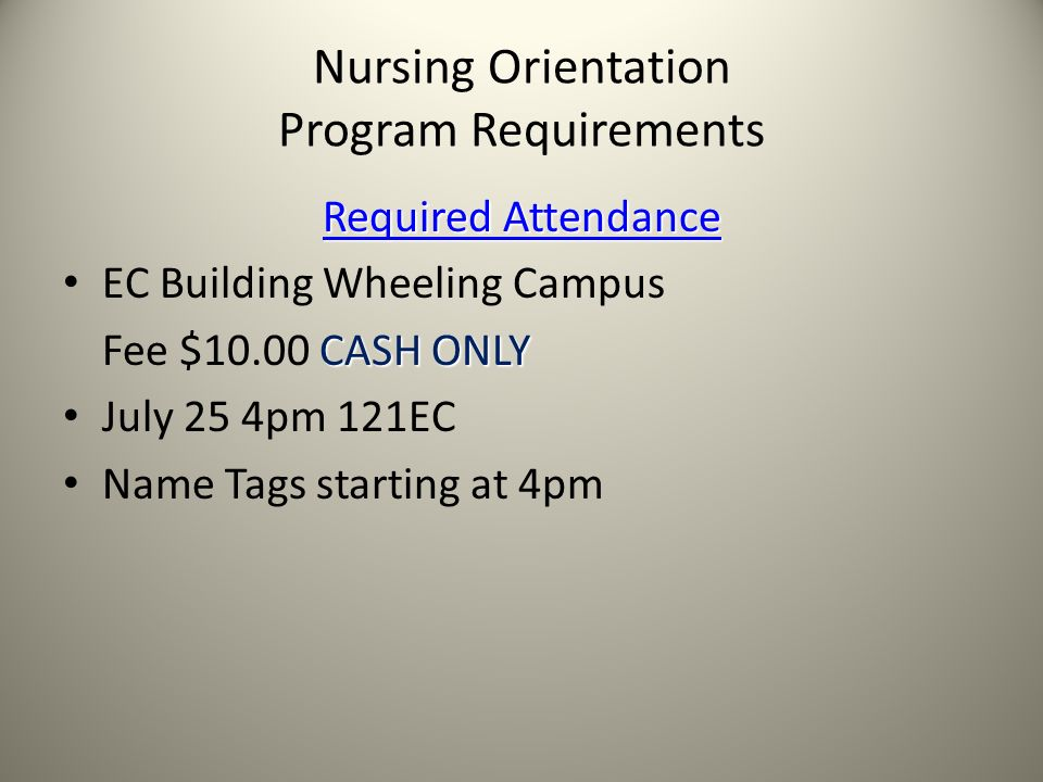 Nursing Orientation Program Requirements