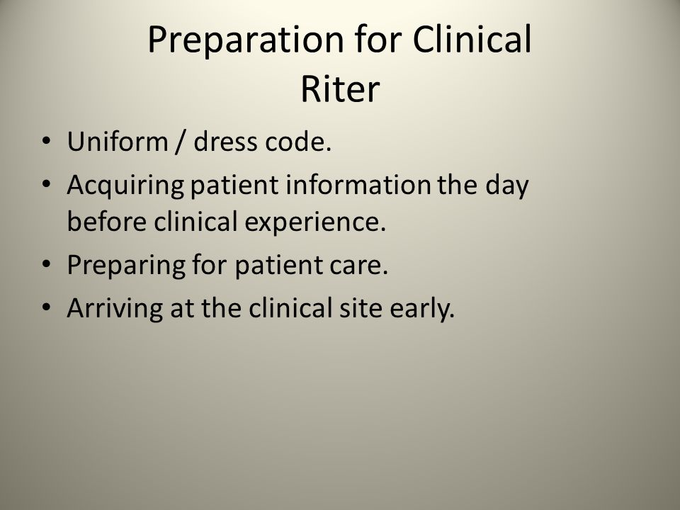 Preparation for Clinical Riter