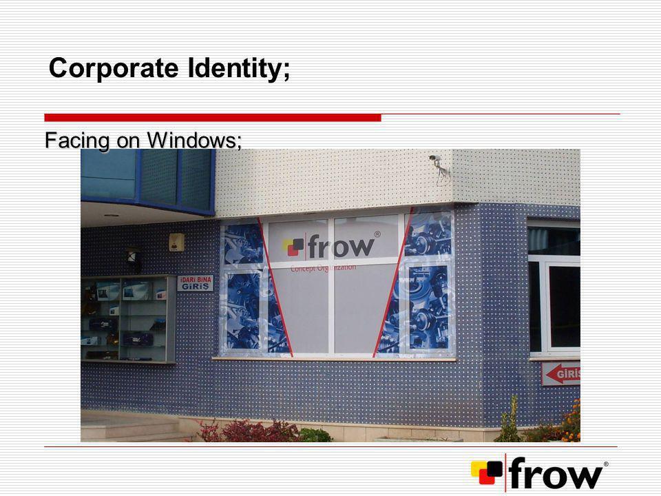 Corporate Identity; Facing on Windows;