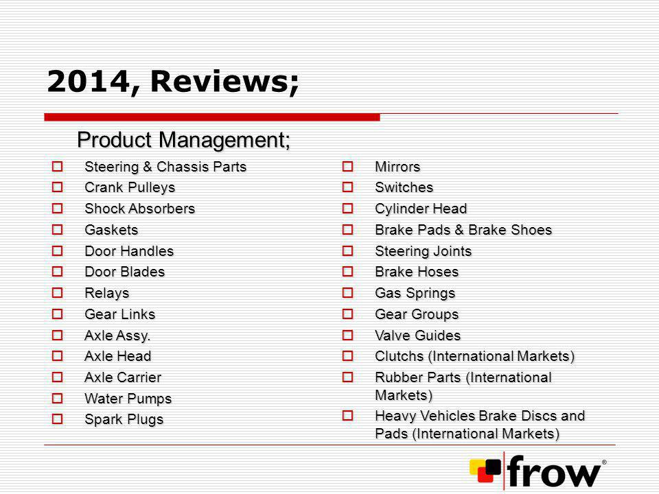 2014, Reviews; Product Management; Steering & Chassis Parts