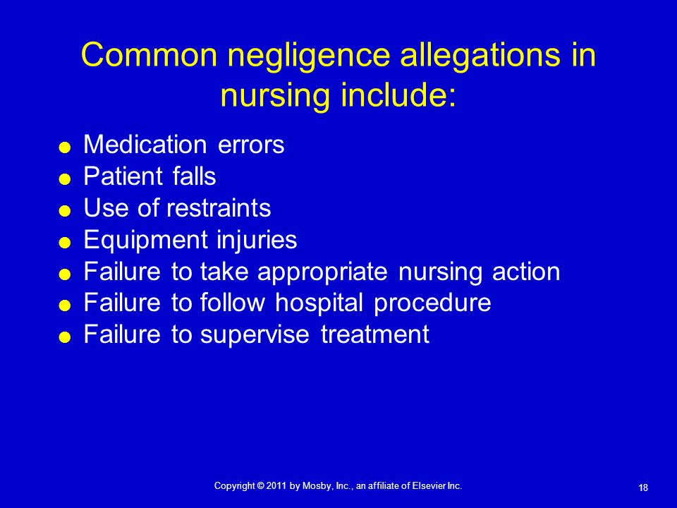 Common negligence allegations in nursing include: