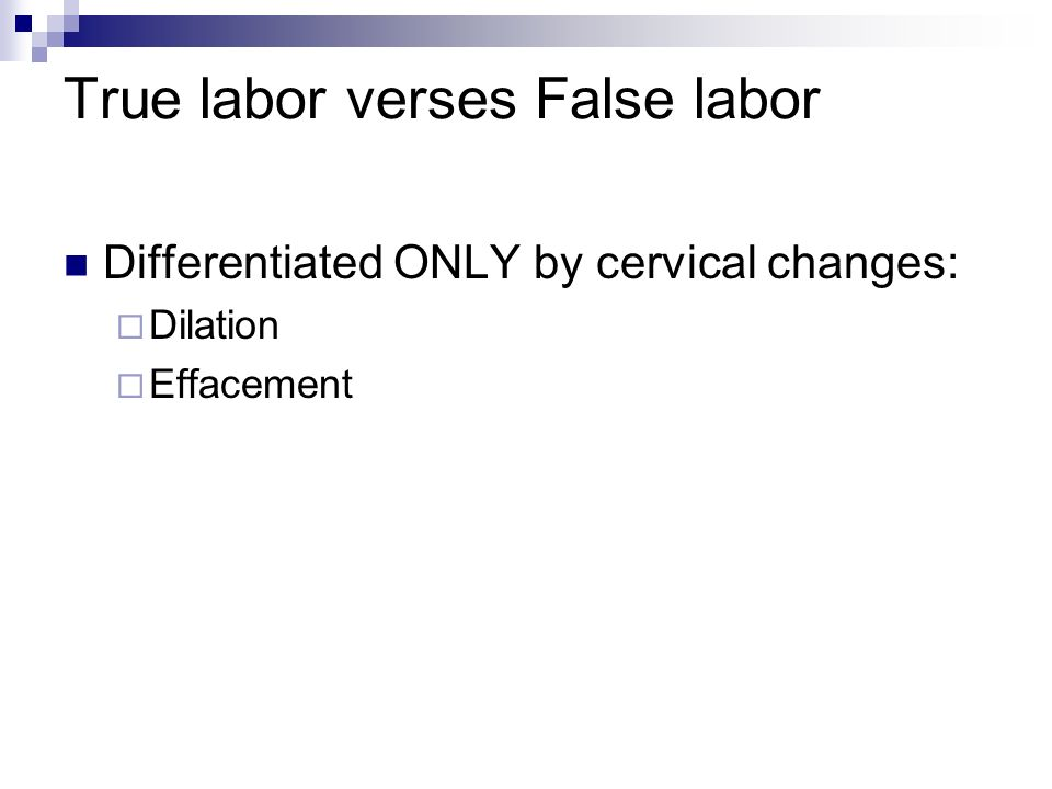 True labor verses False labor