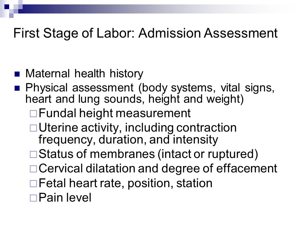 First Stage of Labor: Admission Assessment