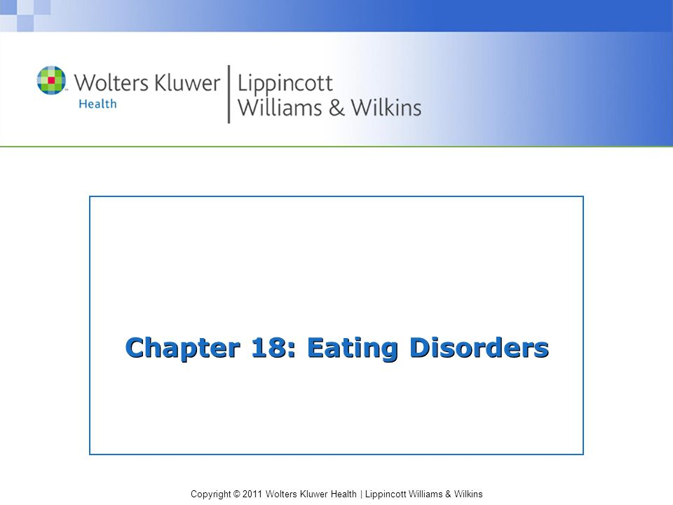 Chapter 18: Eating Disorders