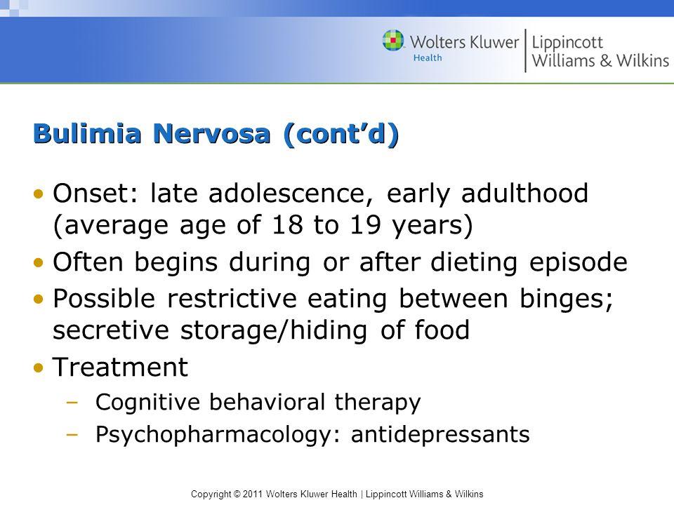 Bulimia Nervosa (cont'd)