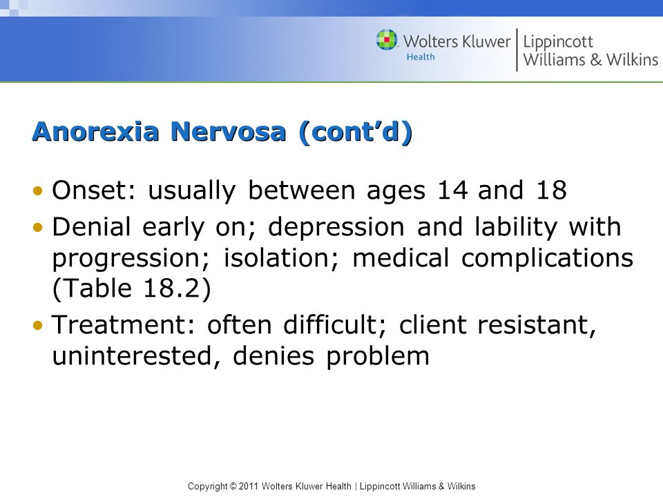 Anorexia Nervosa (cont'd)
