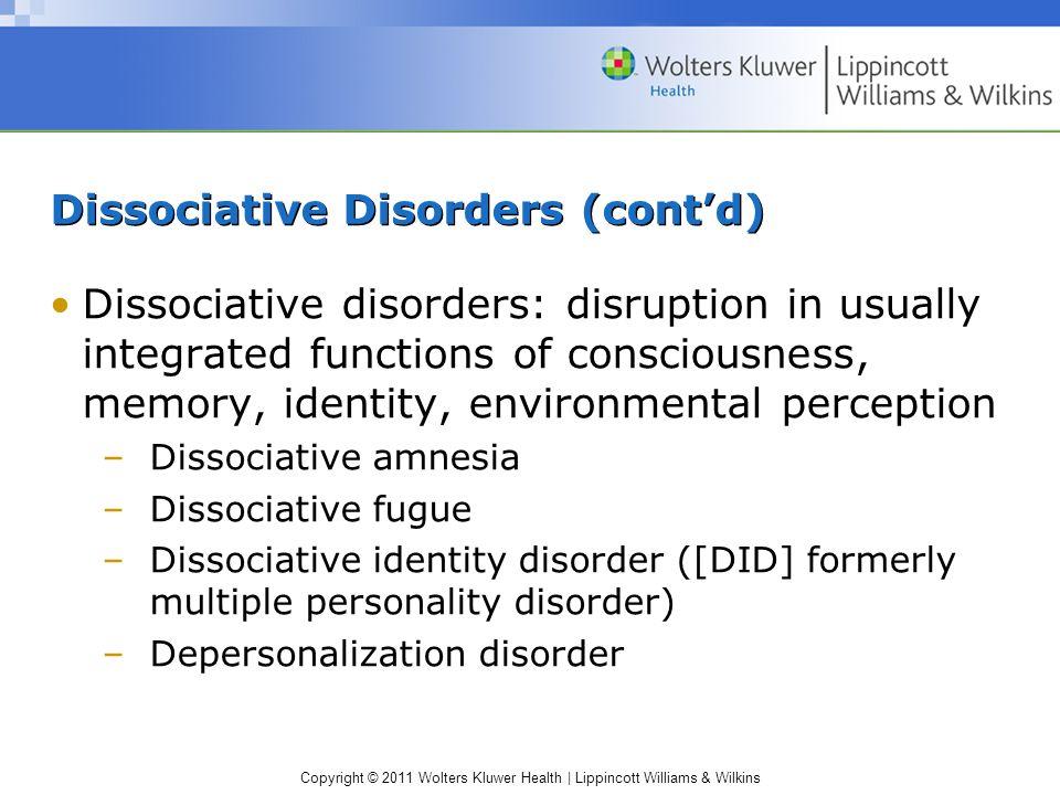 Dissociative Disorders (cont'd)
