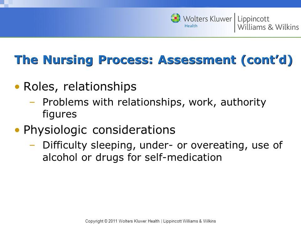 The Nursing Process: Assessment (cont'd)