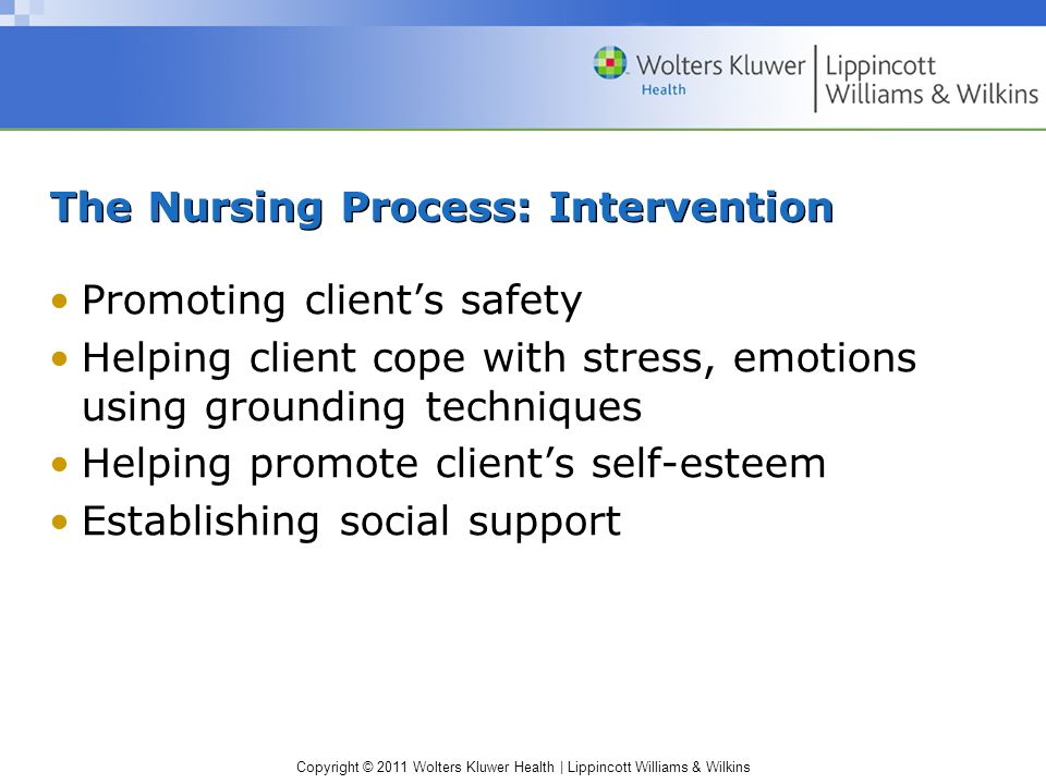 The Nursing Process: Intervention