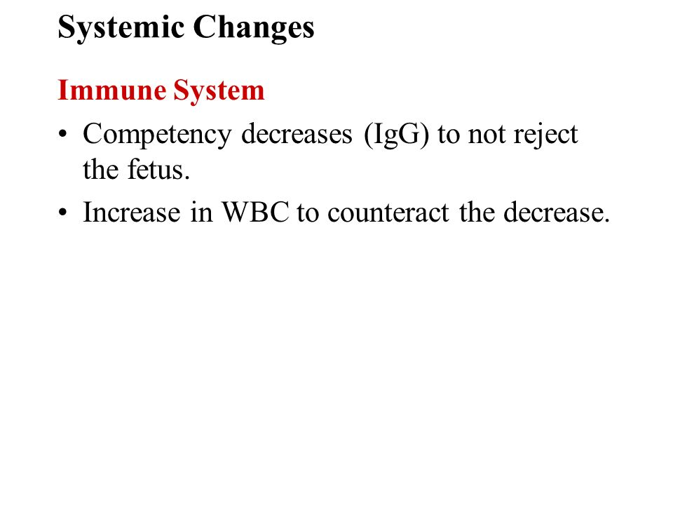 Systemic Changes Immune System