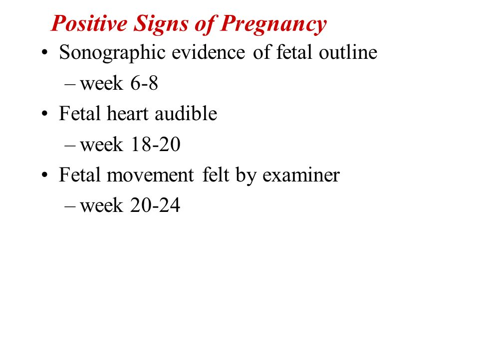 Positive Signs of Pregnancy