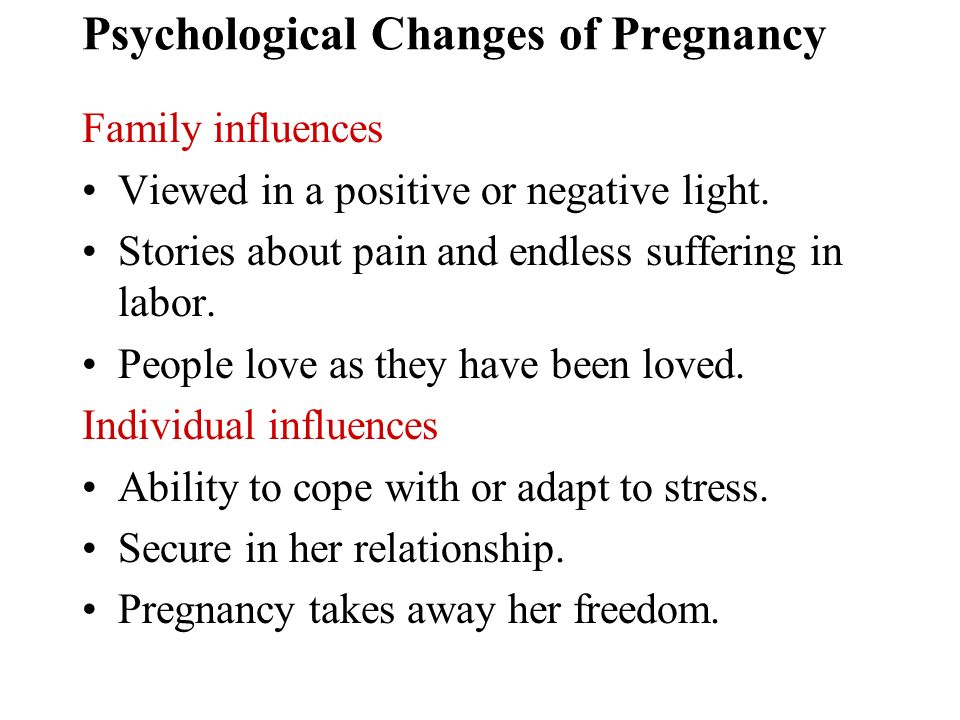 Psychological and Physiologic Changes in Pregnancy