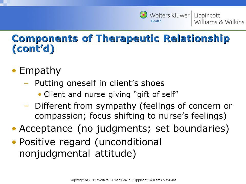 Components of Therapeutic Relationship (cont'd)