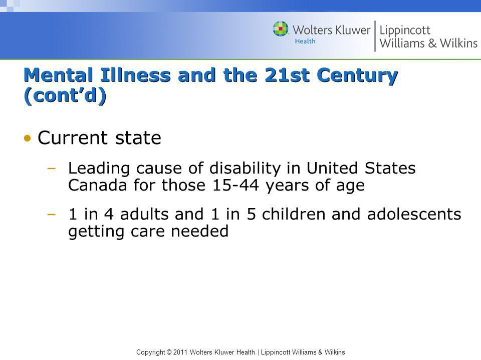 Mental Illness and the 21st Century (cont'd)