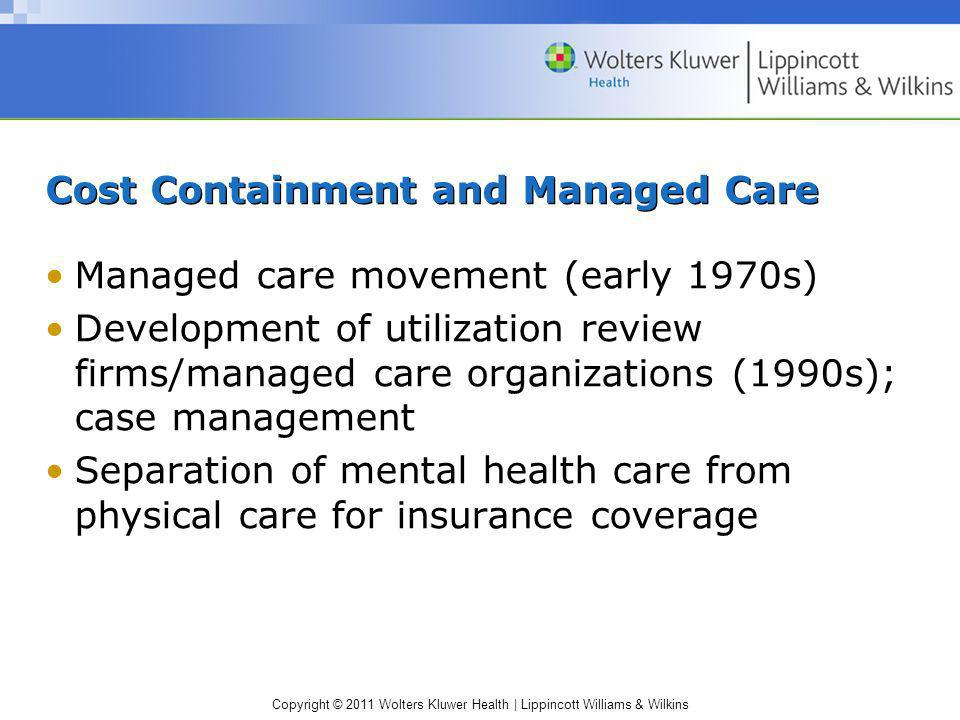 Cost Containment and Managed Care