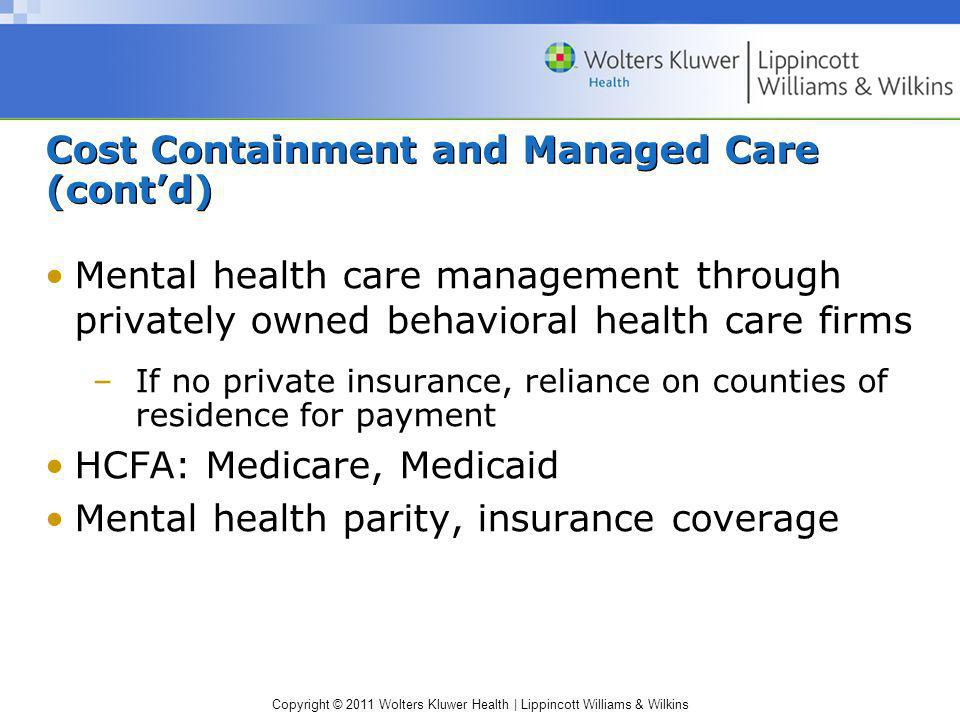 Cost Containment and Managed Care (cont'd)