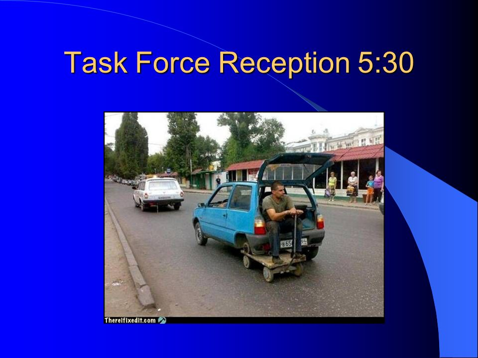 Task Force Reception 5:30