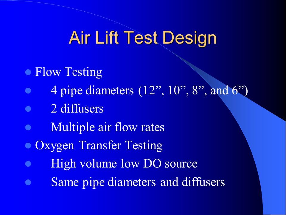 Air Lift Test Design Flow Testing