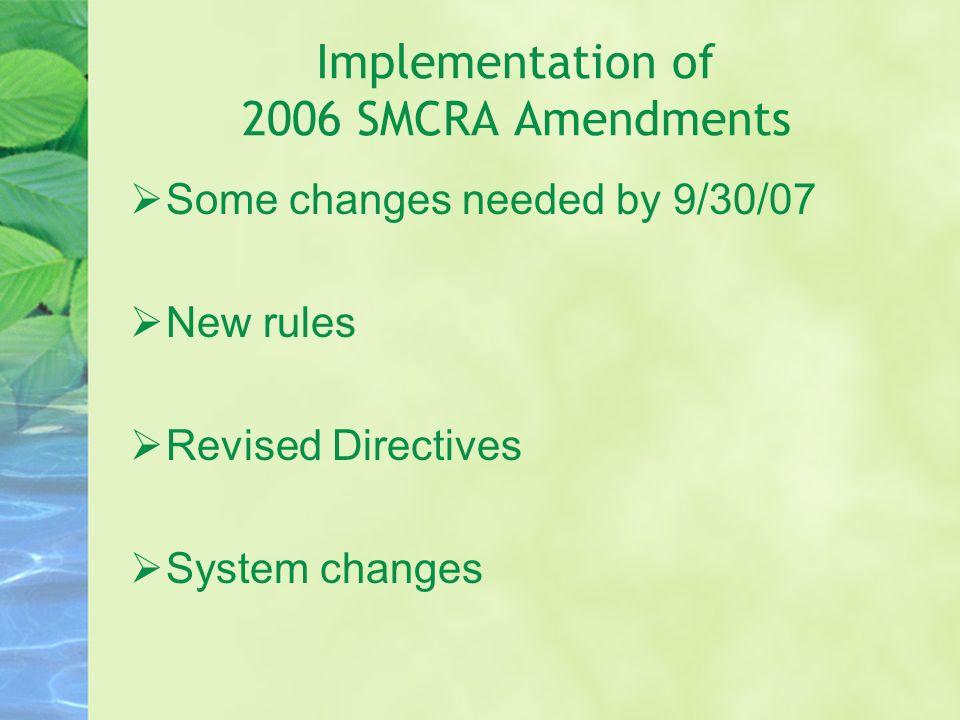 Implementation of 2006 SMCRA Amendments