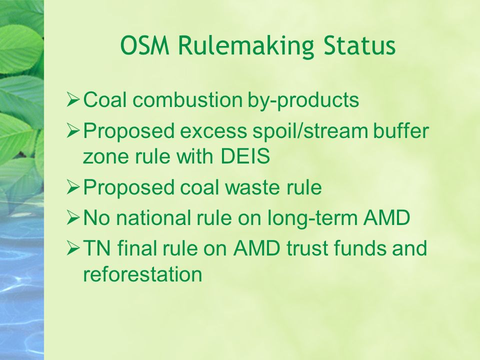 OSM Rulemaking Status Coal combustion by-products