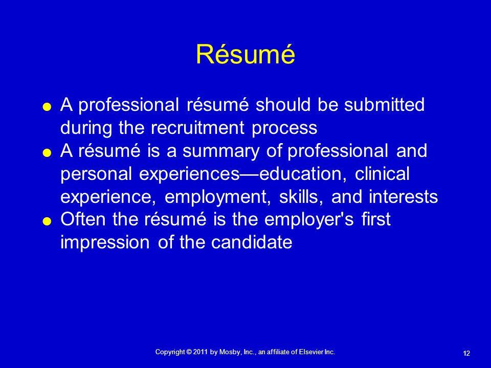 Résumé A professional résumé should be submitted during the recruitment process.