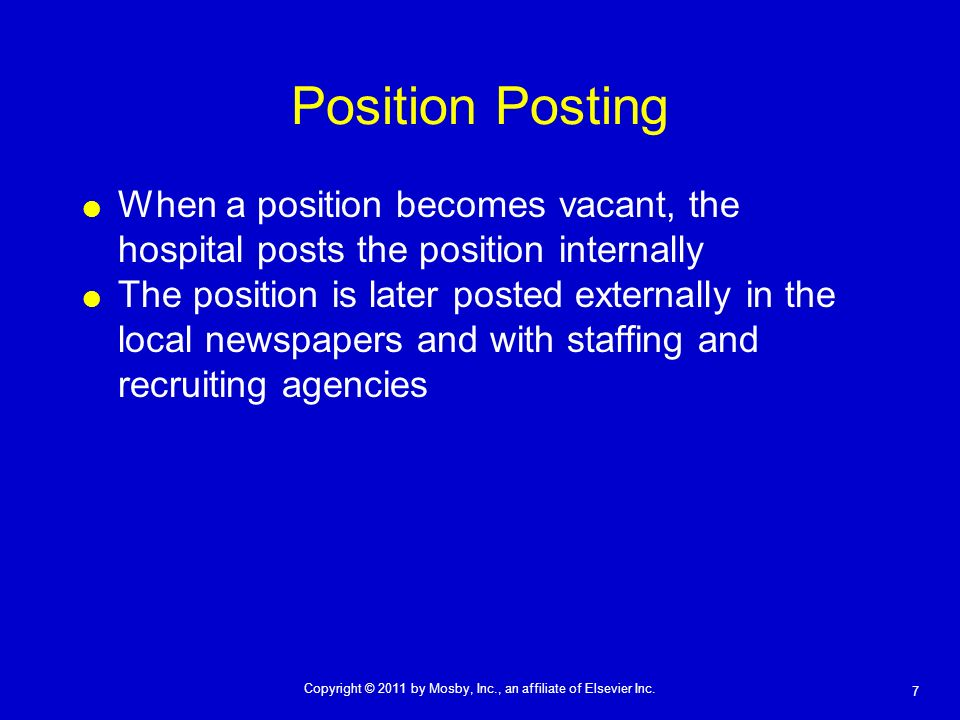 Position PostingWhen a position becomes vacant, the hospital posts the position internally.