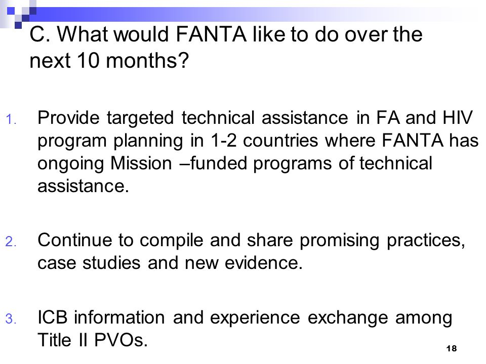 C. What would FANTA like to do over the next 10 months