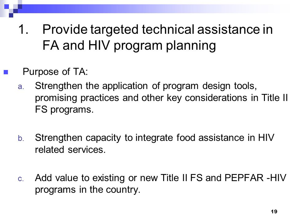 Provide targeted technical assistance in FA and HIV program planning