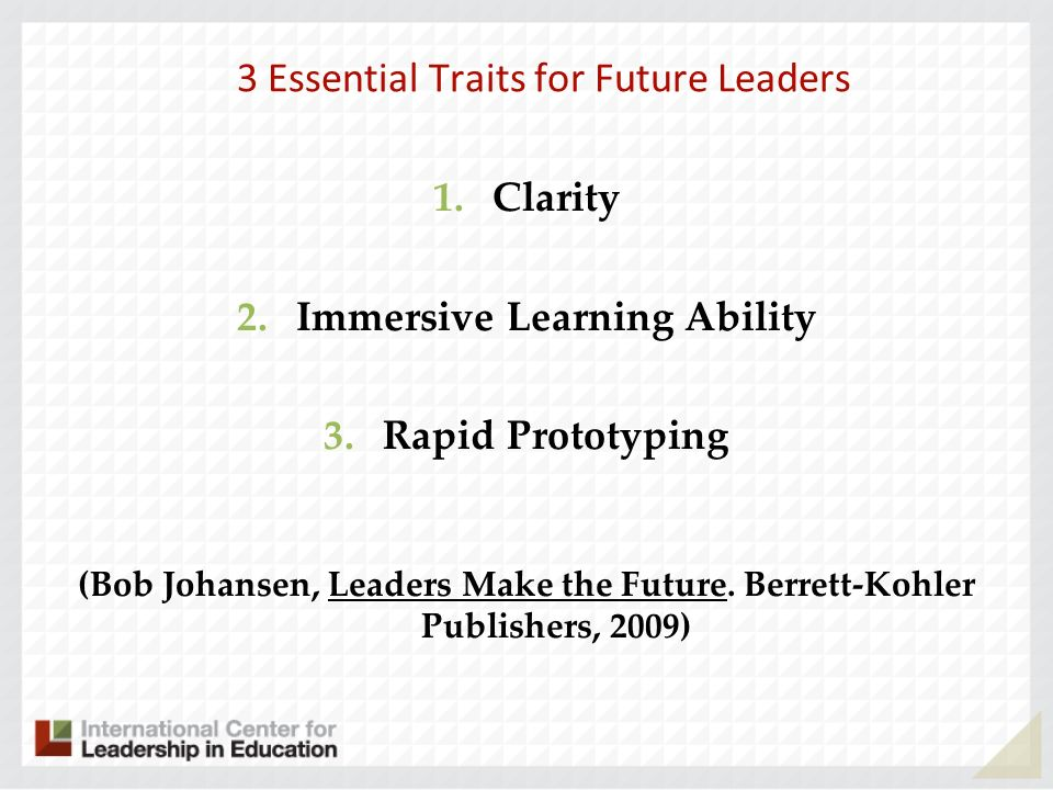 3 Essential Traits for Future Leaders