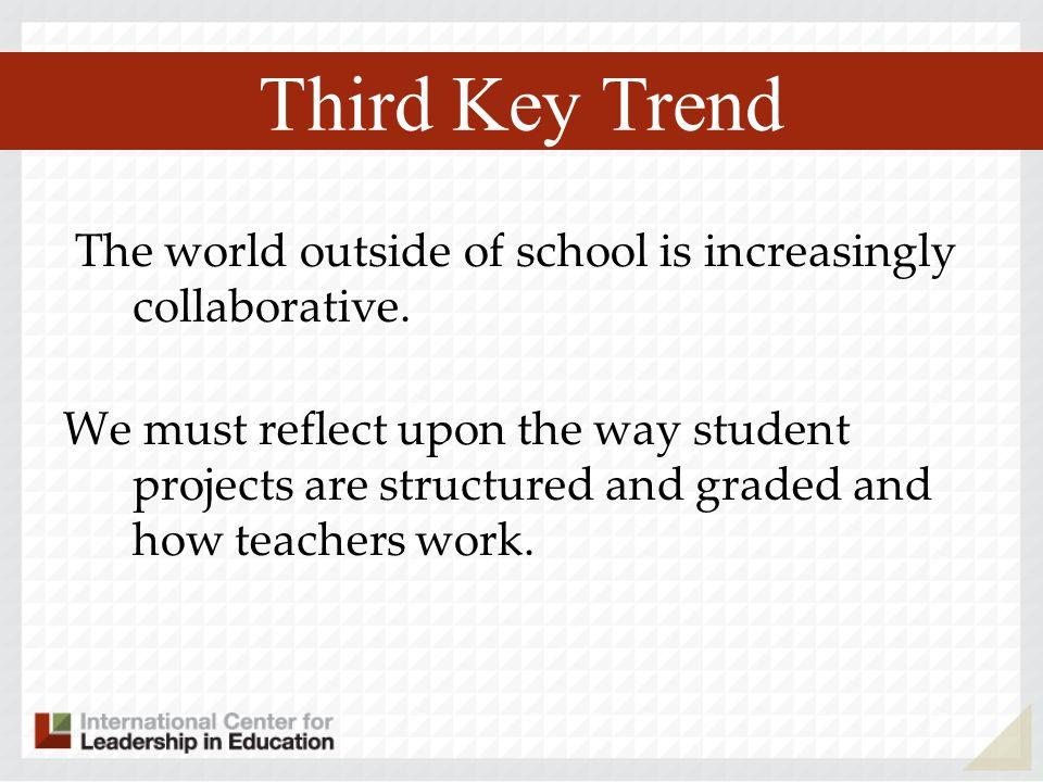 Third Key Trend Third Key Trend