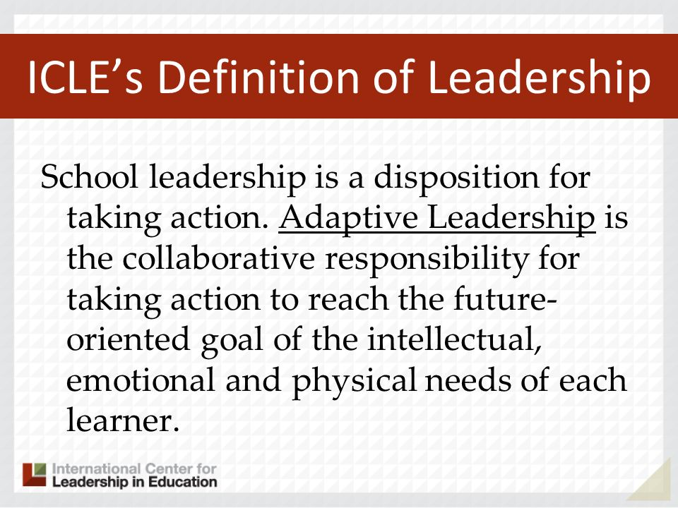 ICLE's Definition of Leadership