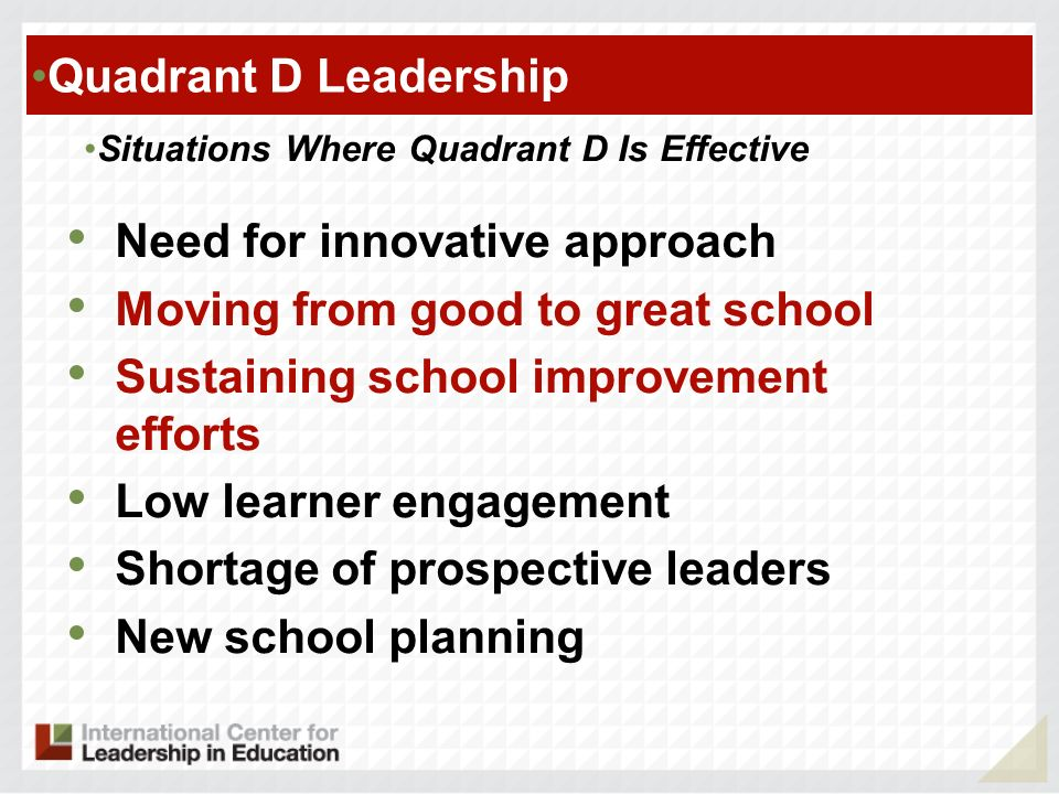 Need for innovative approach Moving from good to great school