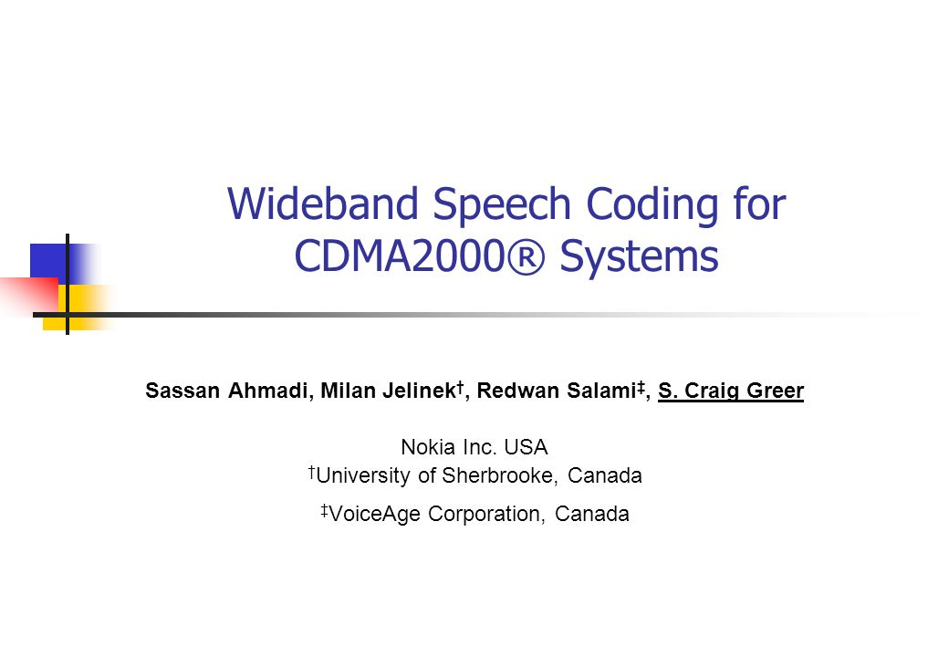 Wideband Speech Coding for CDMA2000® Systems