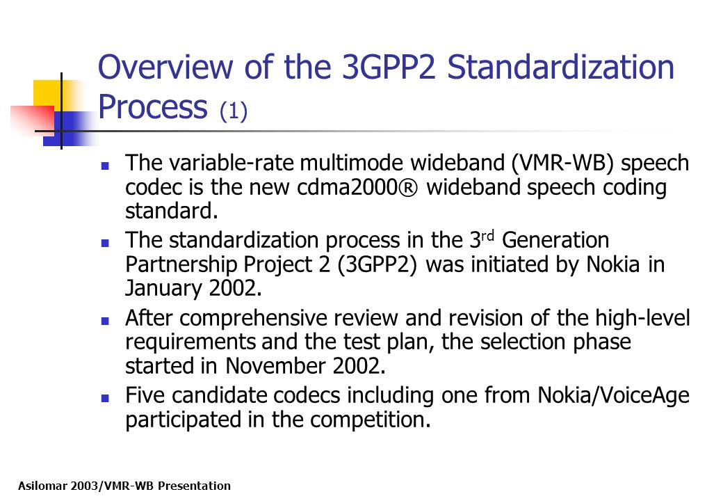 Overview of the 3GPP2 Standardization Process (1)