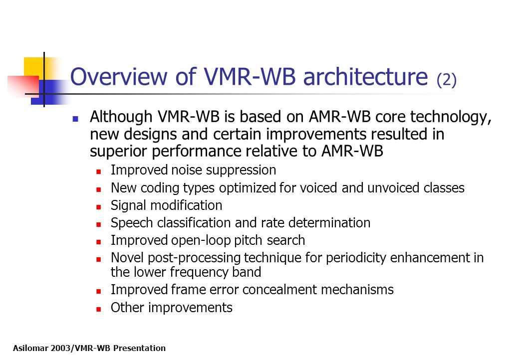Overview of VMR-WB architecture (2)