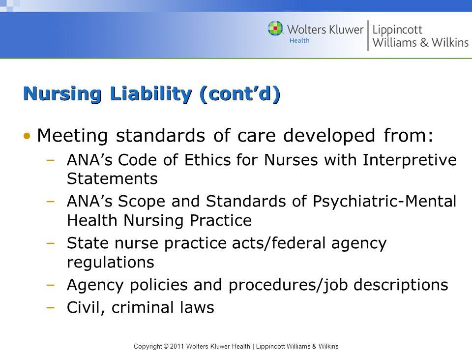 Nursing Liability (cont'd)