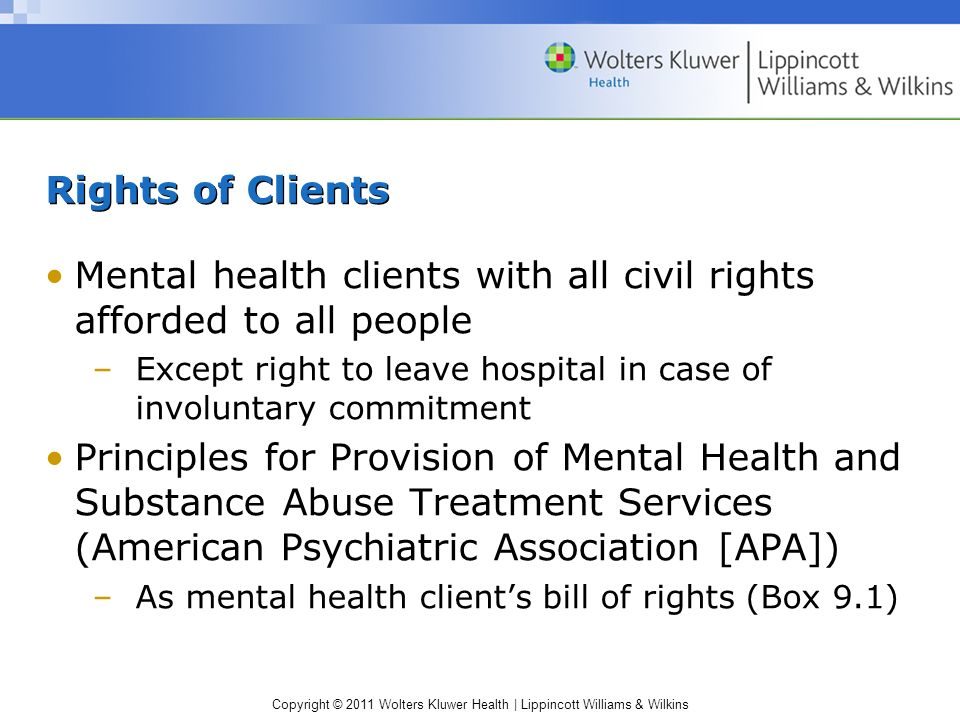 Mental health clients with all civil rights afforded to all people