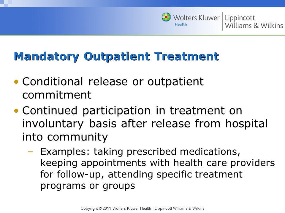 Mandatory Outpatient Treatment